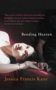 Bending Heaven - Jessica Francis Kane