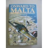 Onward to Malta - Tom Neil