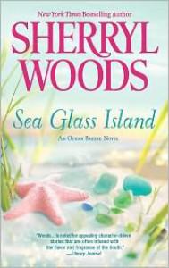 Sea Glass Island (Ocean Breeze Series #3) - Sherryl Woods
