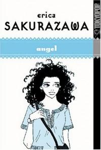 Erica Sakurazawa: Angel - Erica Sakurazawa