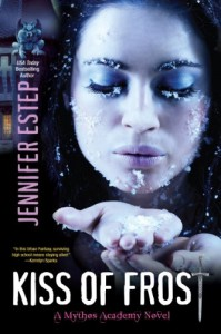 Kiss of Frost (Mythos Academy, #2) - Jennifer Estep