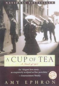 A Cup of Tea - Amy Ephron