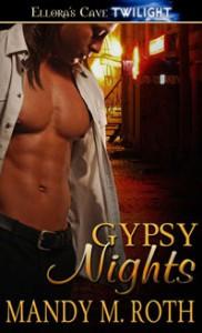 Gypsy Nights - Mandy M. Roth