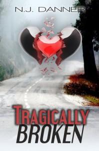 Tragically Broken - N.J. Danner