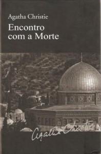 Encontro com a Morte - José A. Lourenço, Agatha Christie