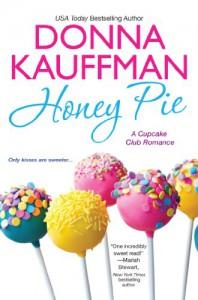 Honey Pie - Donna Kauffman