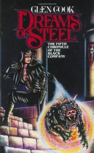 Dreams of Steel - Glen Cook