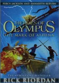 The Mark of Athena (Heroes of Olympus, #3) - Rick Riordan