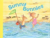 Sunny Bunnies - Margie Blumberg, June Goulding