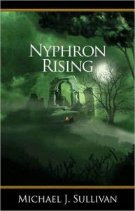Nyphron Rising (The Riyria Revelations #3) - Michael J. Sullivan