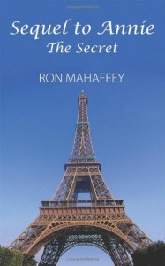 Sequel to Annie: The Secret - Ron Mahaffey