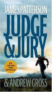 Judge & Jury - James Patterson, Andrew Gross