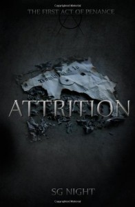 Attrition: the First Act of Penance - S.G. Night