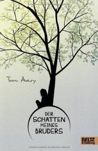 Der Schatten meines Bruders: Roman - Tom Avery