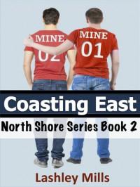 Coasting East - Lashley Mills