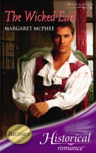 The Wicked Earl (Historical Romance) (Historical Romance) - Margaret McPhee