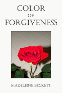 Color of Forgiveness - Madeleine Beckett