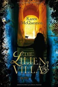 Die Lilienvilla - Karen McQuestion, Sabine Bhose
