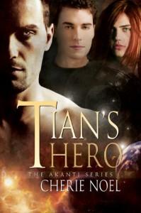 Tian's Hero - Cherie  Noel