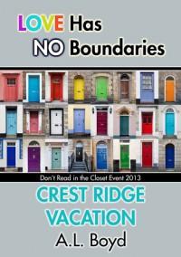 Crest Ridge Vacation - A.L. Boyd