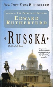 Russka: The Novel of Russia - Edward Rutherfurd