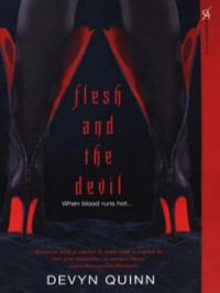 Flesh and the Devil - Devyn Quinn
