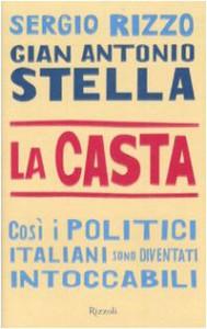 La casta - Gian Antonio Stella, Sergio Rizzo