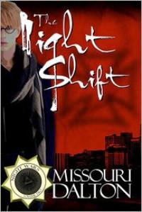 The Night Shift - Missouri Dalton