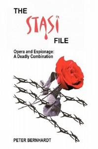 The Stasi File - Peter Bernhardt