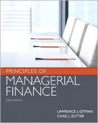 Principles of Managerial Finance (2-downloads) - Lawrence J. Gitman, Chad J. Zutter
