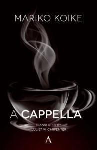 A Cappella - Mariko Koike, Juliet Winters Carpenter