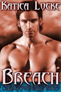 Breach - Katica Locke