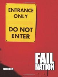 Fail Nation: A Visual Romp Through the World of Epic Fails - Failblog.org Community, Sonya Vatomsky