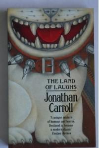 The Land of Laughs (Legend) - Jonathan Carroll