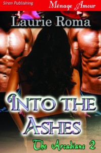 Into the Ashes - Laurie Roma