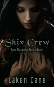 Shiv Crew - Laken Cane