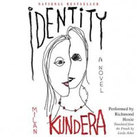 Identity: A Novel (Audio) - Milan Kundera, Richmond Hoxie