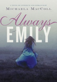 Always Emily - Michaela MacColl