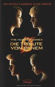 Die Tribute von Panem - Das offizielle Handbuch zu den Tributen - Emily Seife