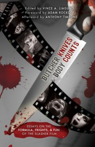 Butcher Knives & Body Counts - Vince A. Liaguno, Nick Cato, S. Michael Wilson, Jason Andrew, Jason V. Brock, Jack Ketchum, Jude Wright, Mark Onspaugh, Camille Alexa, John Chandler
