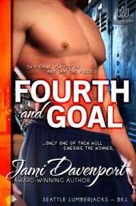 Fourth and Goal (Seattle Lumberjacks) - Jami Davenport