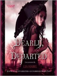 Dearly, Departed: A Zombie Novel -