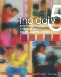 The Daily Five - Gail Boushey, Joan Moser
