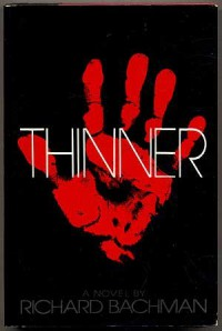 Thinner - Stephen King, Richard Bachman