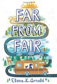 Far from Fair - Elana K. Arnold