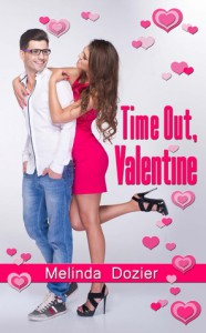 Time Out, Valentine - Melinda Dozier