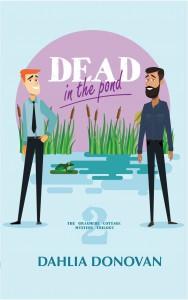 Dead in the Pond - Dahlia Donovan