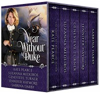 A Year Without A Duke Box Set: Books 1-5 - Genevieve Turner, Suzanna Medeiros, Jennifer Haymore, Sabrina Darby, Kate Pearce