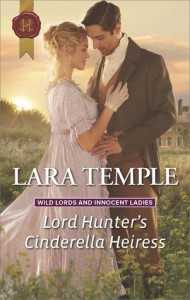 Lord Hunter's Cinderella Heiress (Wild Lords and Innocent Ladies) - Lara Temple