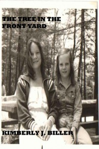 The Tree in the Front Yard - Kimberly J. Biller